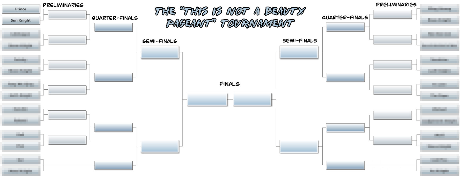 "The ""This is Not a Beauty Pageant"" Tournament"
